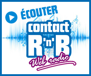 Ecouter Contact RnB