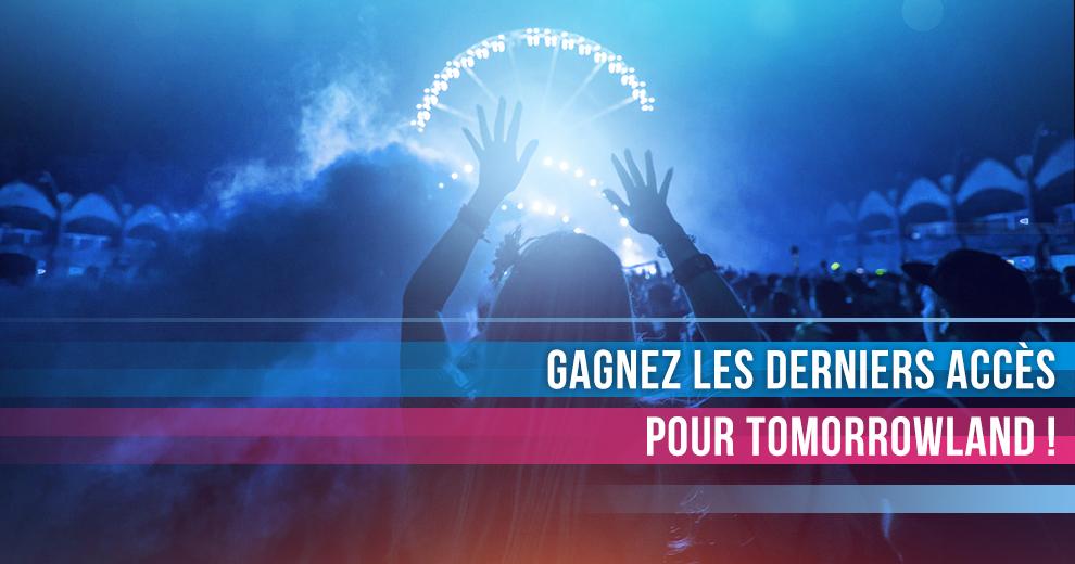 Gagnez les derniers accès pour Tomorrowland