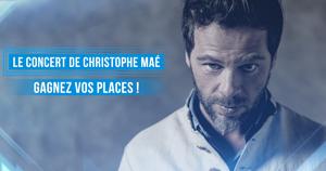 Gagnez vos places pour le concert de Christophe Maé !