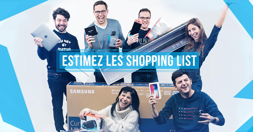 Estimez la valeur de nos Shopping List et remportez des cadeaux exceptionnels !