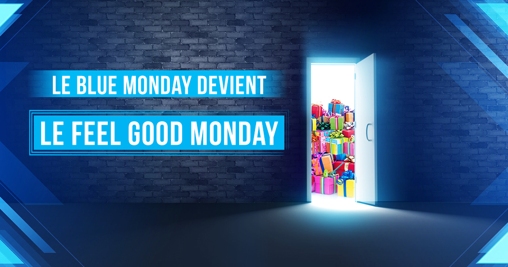 Le Blue Monday devient le Feel Good Monday !
