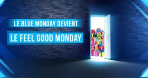 Le Blue Monday devient le Feel Good Monday !