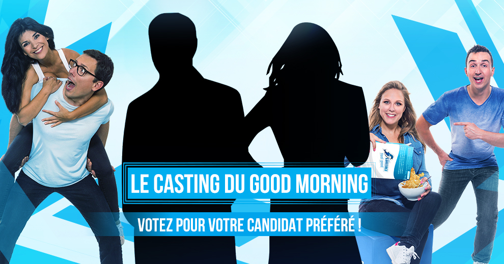 Le Casting du Good Morning