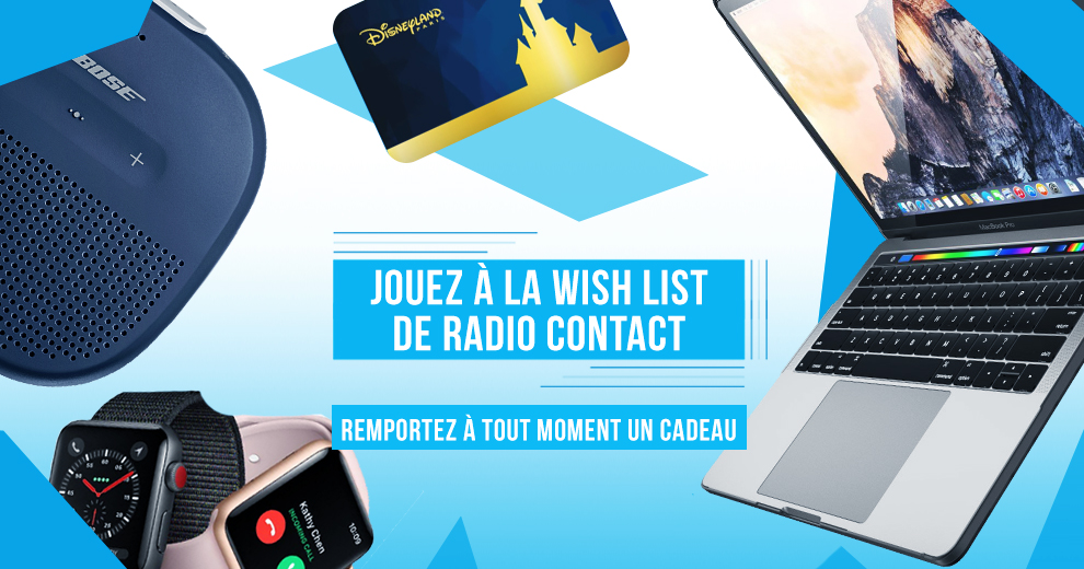 Jouez à la Wish List de Radio Contact