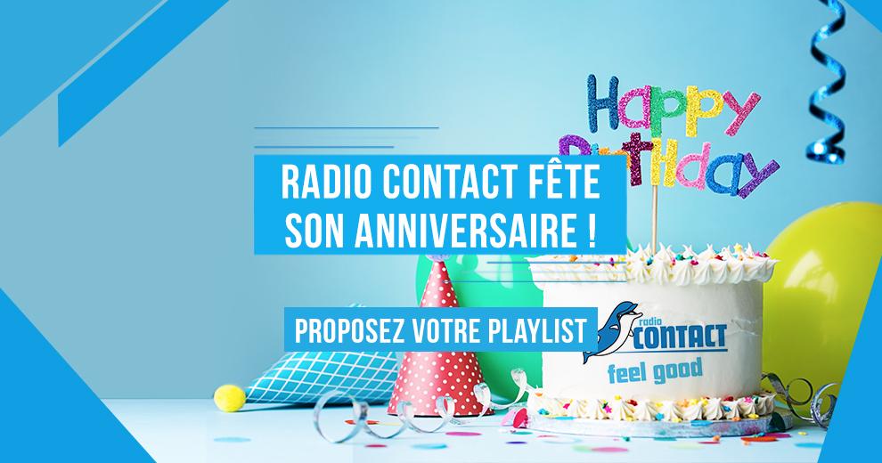 Votre Playlist Pour L Anniversaire De Radio Contact