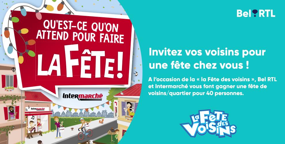 Carte Intermarche Belgique.La Fete Des Voisins Avec Intermarche Et Bel Rtl